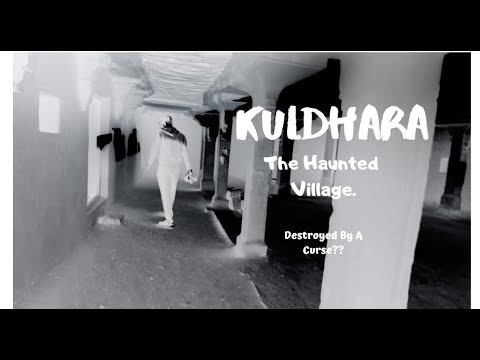 Haunted Village Of India- Kuldhara (Jaisalmer)
