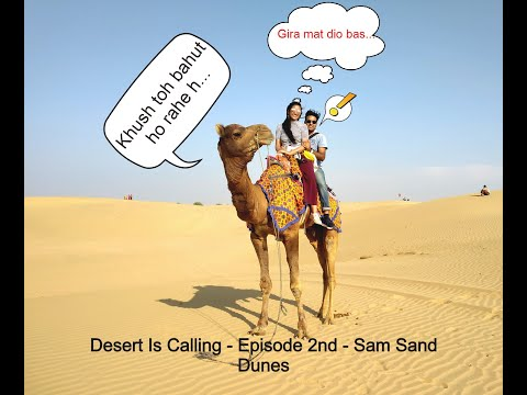 Desert Is Calling - Part 2. Camping At Sam Sand Dunes_Yeh kaha le aayi aaj.